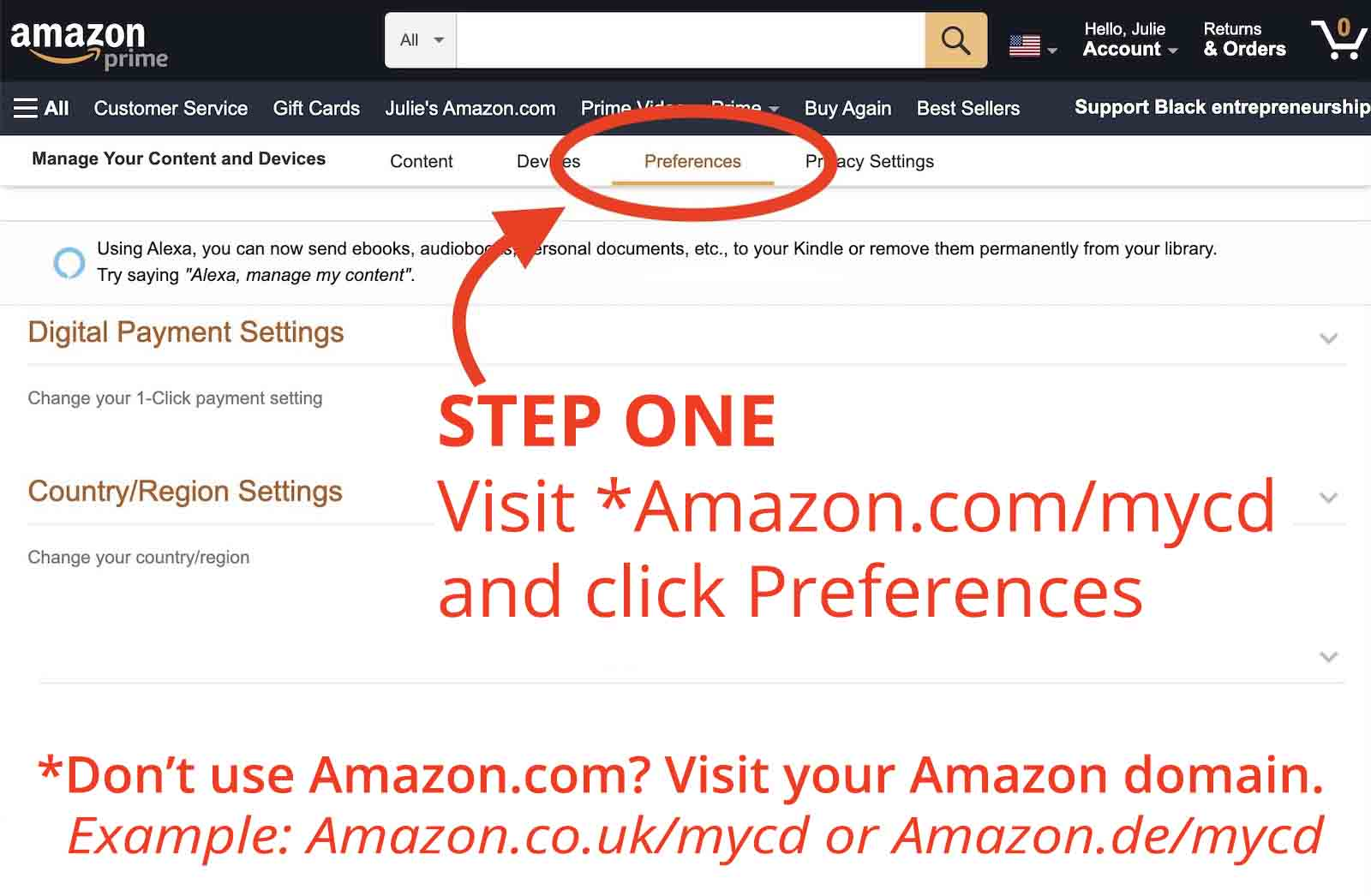 Visit your amazon store/mycd and click Preferences